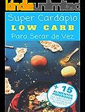 Low Carb: Guia rápido + 100 Receitas para o seu café da