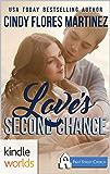 First Street Church Romances: Love's Second Chance (Kindle Worlds Novella)