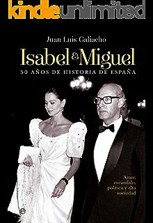 Isabel y Miguel (Biografías) (Spanish Edition)
