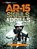 AR-15 Skills & Drills: Learn to Run Your AR Like a Pro