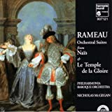 Rameau: Orchestral Suites from Nais & Le Temple de la Gloire