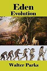Eden Evolution Kindle Edition