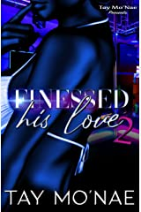 Finessed His Love 2 Kindle Edition