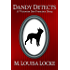 Dandy Detects (Victorian San Francisco Stories Book 2)
