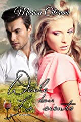 Duele decir lo siento (Serie Villa D'amore nº 2) (Spanish Edition) Kindle Edition