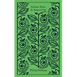 Grimm Tales : For Young and Old (Penguin Clothbound Classics)