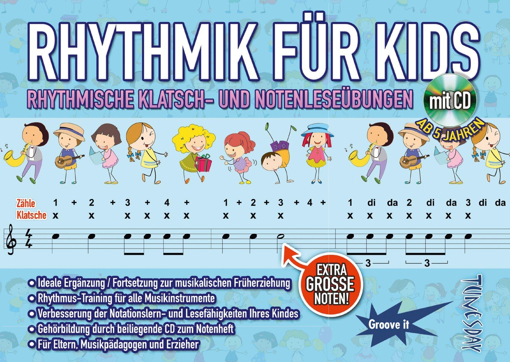 Rhythmik für Kids - Rhythmus lernen: Lese- und Klatschübungen für Kinder - mit CD - Noten musikalische Früherziehung