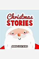 Christmas Stories: Christmas Bedtime Stories for Kids and Christmas Jokes Kindle Edition