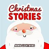 Christmas Stories: Christmas Bedtime Stories for Kids and Christmas Jokes