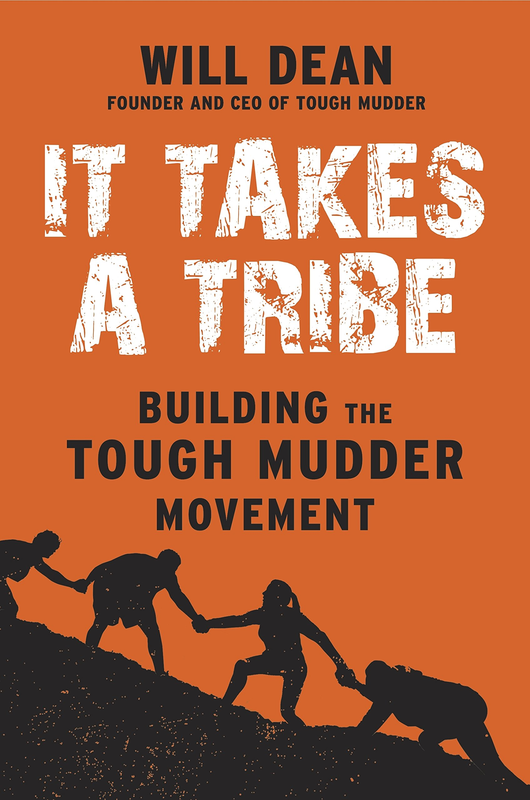 It Takes A Tribe  Building The Tough Mudder Movement