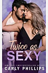 Twice as Sexy (The Sexy Series Book 2) Kindle Edition