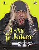 J-Ax. Il joker