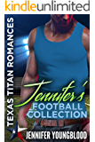 Jennifer's Football Collection: 4 Complete Novels (Texas Titan Romances)