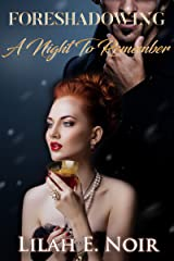 Foreshadowing: A Night To Remember Kindle Edition
