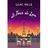 Le Tour de Love: a gloriously uplifting summer read
