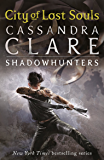 Mortal Instruments 5: City of Lost Souls (The Mortal Instruments)