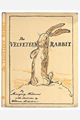 The Velveteen Rabbit 1922 First Edition Kindle Edition