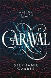 Caraval (Caraval, 1)