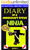 Minecraft: Diary of a Minecraft Steve Ninja Book 2 : Brave & The Bold (An Unofficial Minecraft Book): Minecraft Books, Minecraft Comics, Wimpy Tales, Minecraft Diary (Minecraft Ninja)