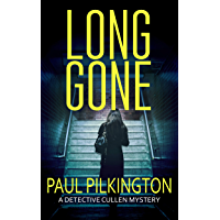 Long Gone: A Detective Paul Cullen Mystery (DCI Paul Cullen Mysteries Book 1) (English Edition)