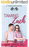 Taming Zach (Team Loco Book 1)