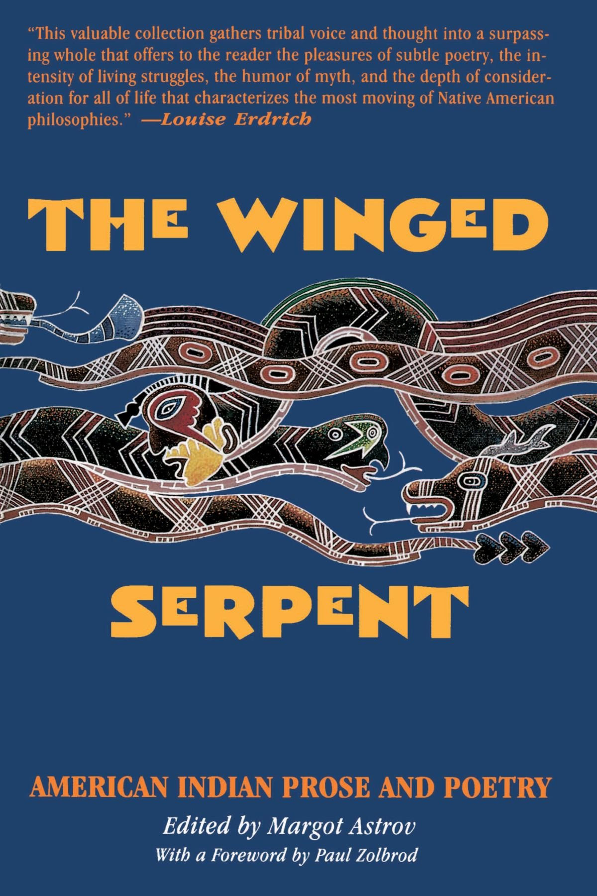The Winged Serpent: American Indian Prose and Poetry