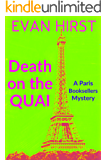 Death on the Quai: A light-hearted cozy mystery for Paris lovers (A Paris Booksellers Mystery Book 3)