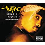Runnin' (Dying To Live) (International Version)