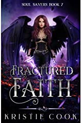 Fractured Faith (Soul Savers) Kindle Edition