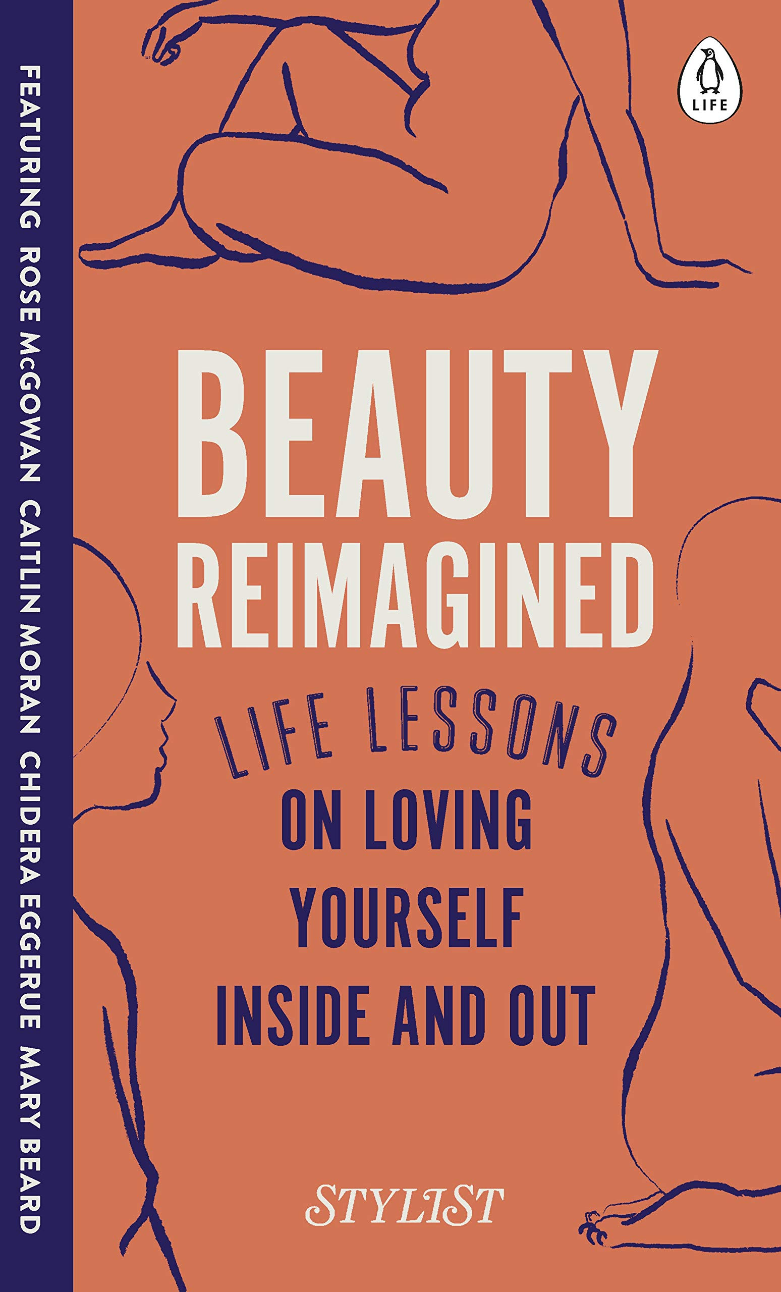 Beauty Reimagined: Life lessons on loving yourself inside and out:  Amazon.co.uk: Magazine, Stylist: 9780241384954: Books