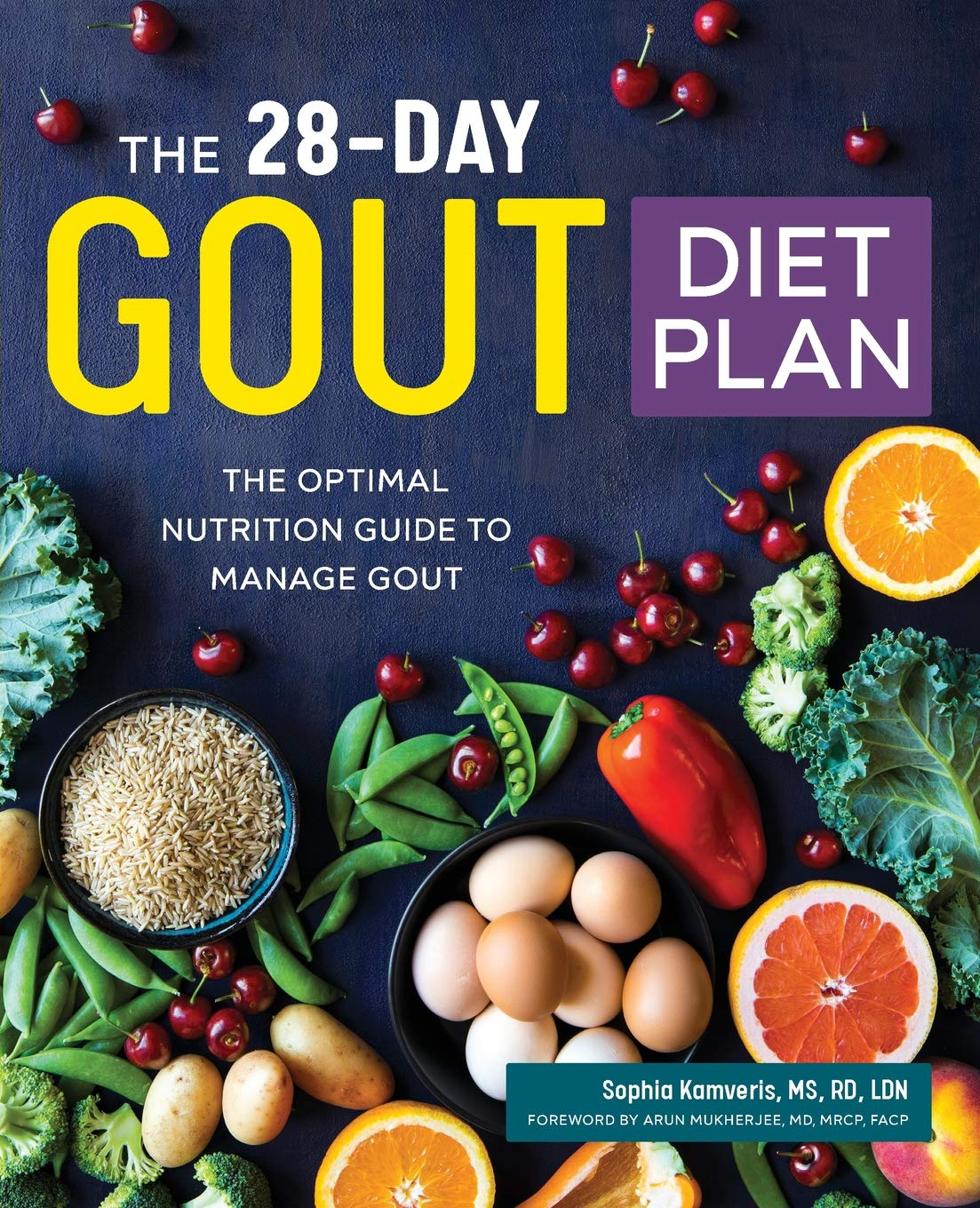 The 28-Day Gout Diet Plan: The Optimal Nutrition Guide to