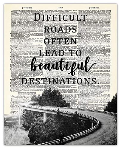 and Quote Print Difficult Roads Often Lead to Beautiful Destination Inspirational Art DIGITAL DOWNLOAD Wall Decor