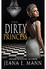 The Dirty Princess Kindle Edition