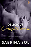 Delicious Complication (Delicious Desires Book 2)