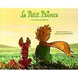 Le Petit Prince raconté aux enfants (Albums Gallimard Jeunesse - Le Petit Prince) (French Edition)