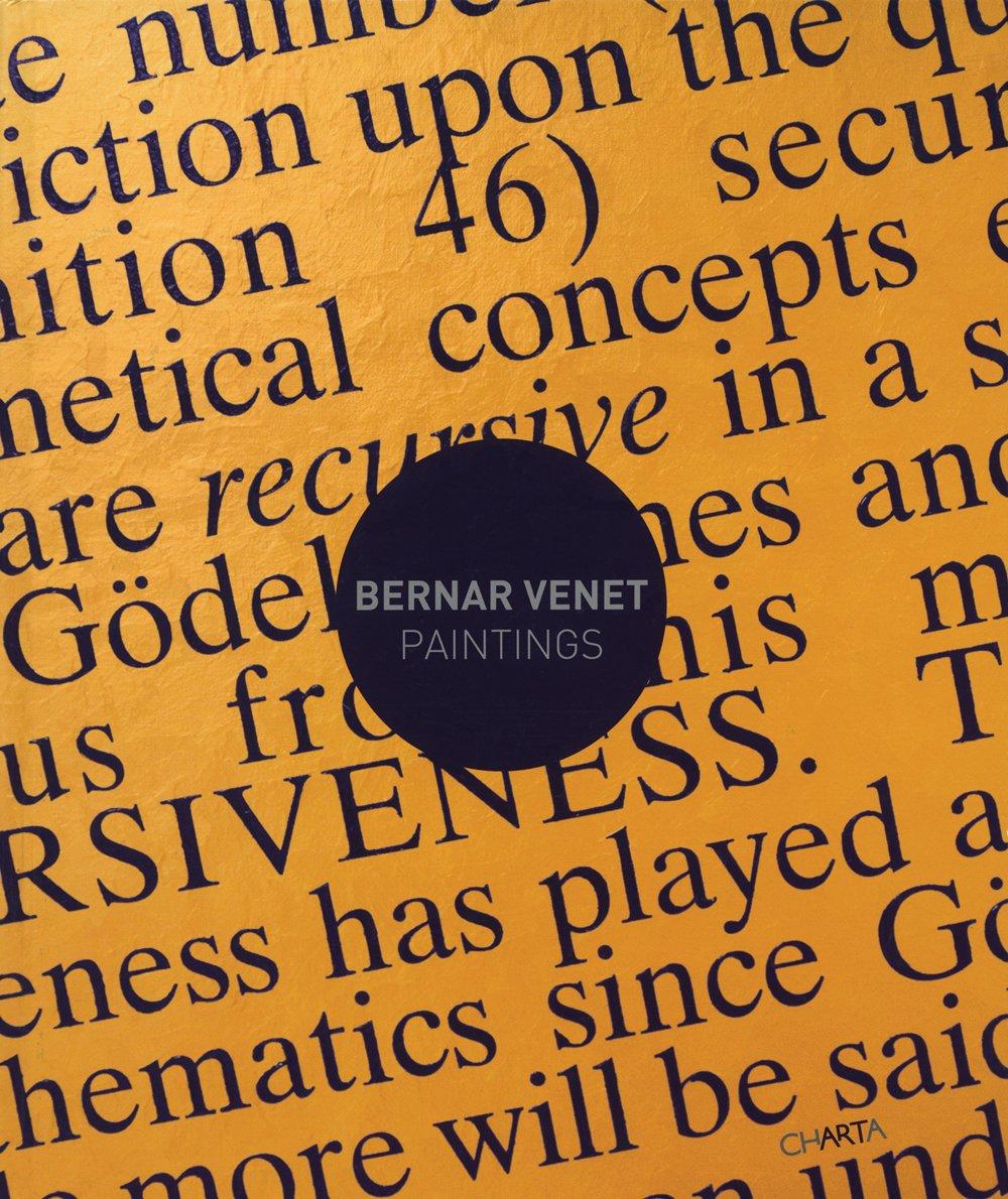 Bernar Venet. Paintings. Ediz. multilingue (Inglese) Copertina rigida – 30 nov 2012 Olivier Schefer Alexandre Devals Charta 8881588641