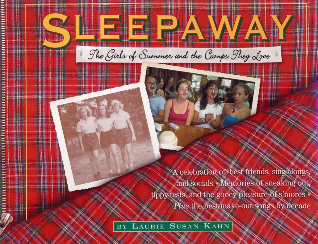 Sleepaway: The Girls of Summer and Camps They Love pdf epub