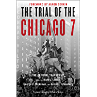 The Trial of the Chicago 7: The Official Transcript (English Edition)