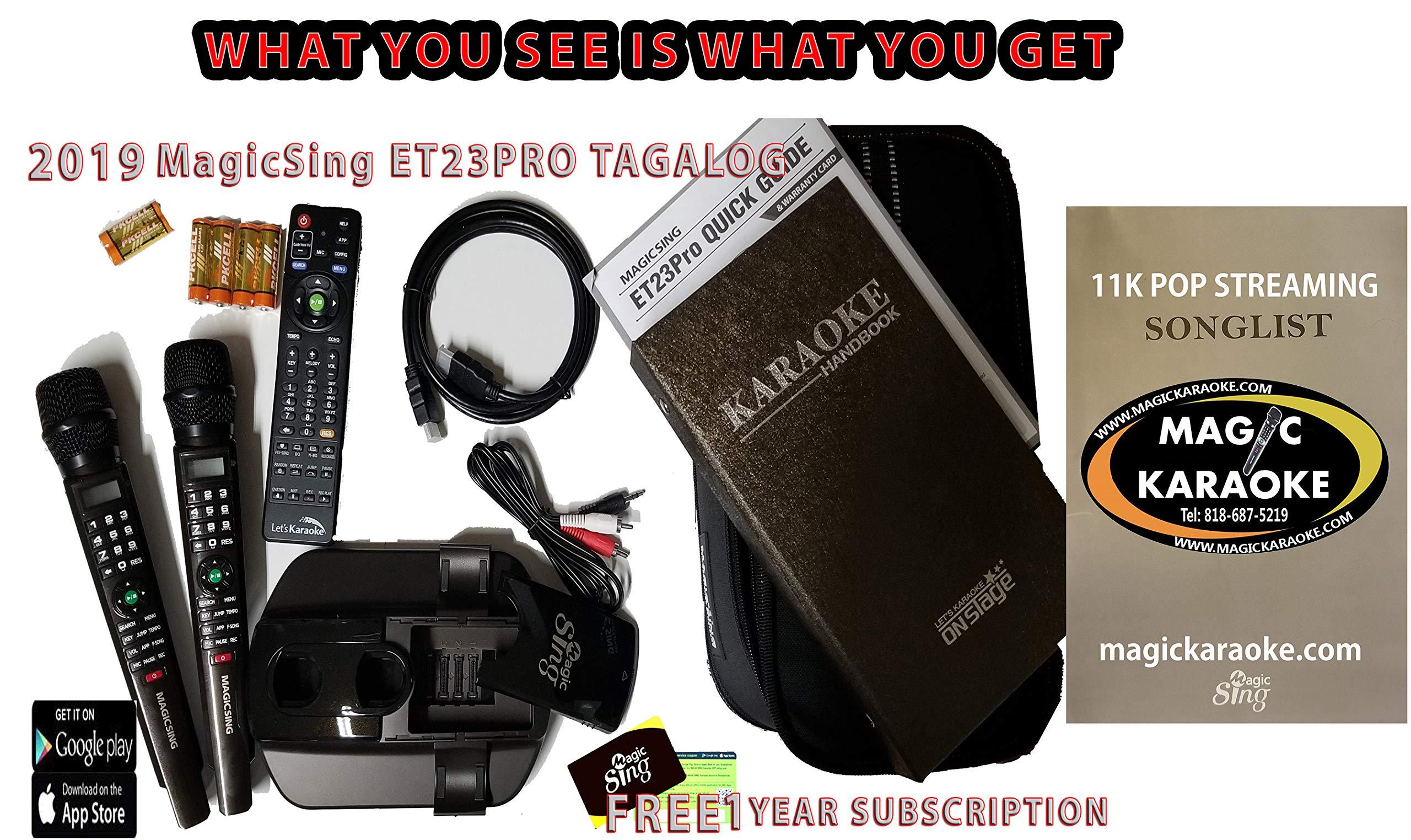 TAGALOG Magic Sing Karaoke Mic 2019 ET23PRO TAGALOG 16K and MORE.1 Year Subscription 12K+ FREE FOREVER