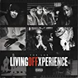 Living Off Xperience [Explicit]