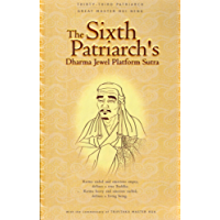 The Sixth Patriarch's Dharma Jewel Platform Sutra: With the Commentary of Venerable Master Hsuan Hua (English Edition)