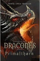 Dracones Primalthorn (Dark Dragon Curse): Prequel Novella Kindle Edition