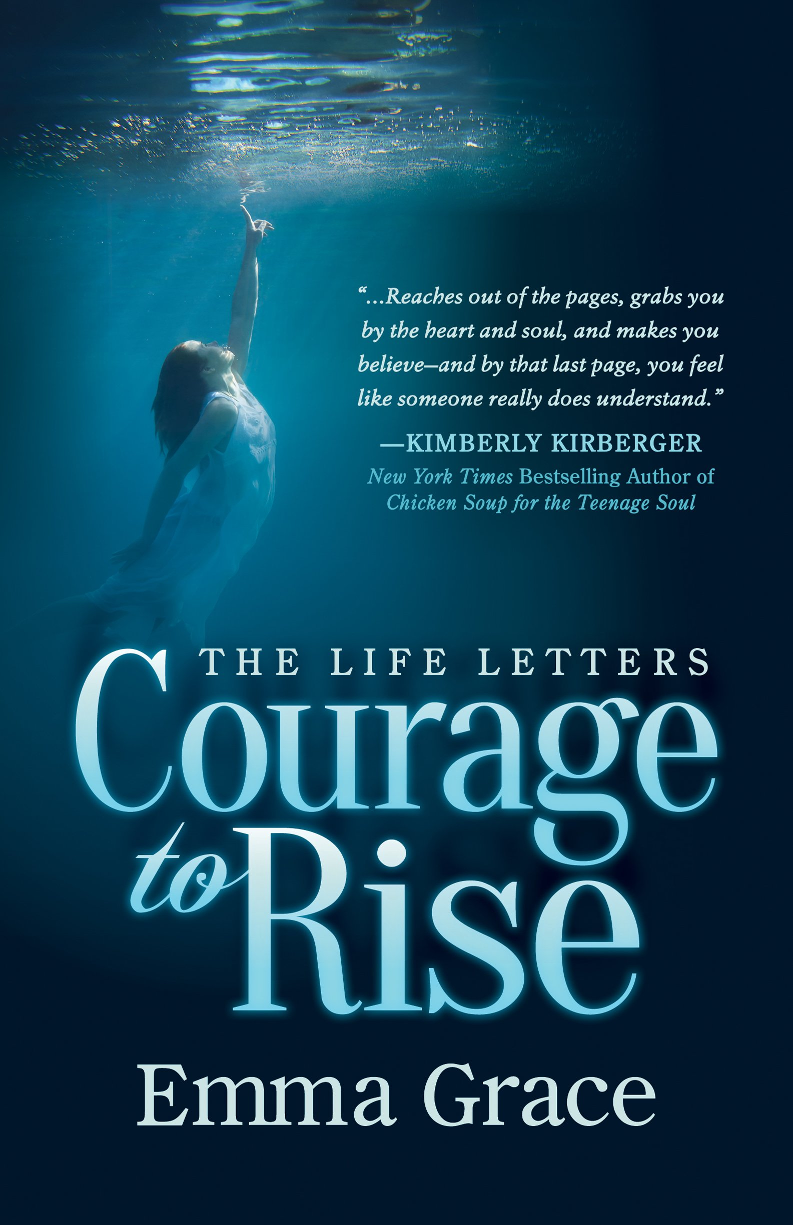 the life letters courage to rise emma grace kimberly kirberger