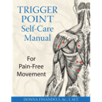 Trigger Point Self-Care Manual: For Pain-Free Movement (English Edition)
