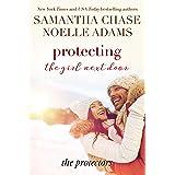 Protecting the Girl Next Door (The Protectors Book 3)