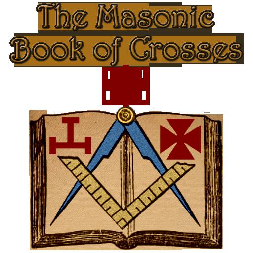 Maltese Rose - The Masonic Book of Crosses