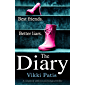 The Diary: A completely addictive psychological thriller