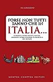 Forse non tutti sanno che in Italia... (eNewton Saggistica)