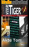 Vier Tiger: Akte Tom (Sammelband 2) (Vier Tiger (Sammelbände))