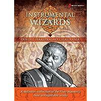 Instrumental Wizards - Hariprasad Chaurasia